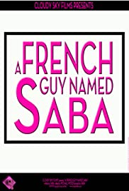 A French Guy Named Saba Poster