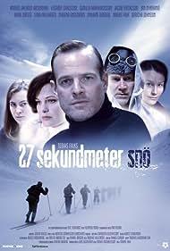 27 sekundmeter snö (2005)