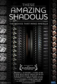 These Amazing Shadows (2011) 720p