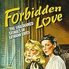 Forbidden Love: The Unashamed Stories of Lesbian Lives (1992)