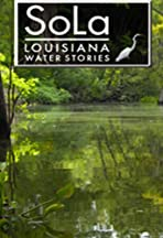 SoLa: Louisiana Water Stories