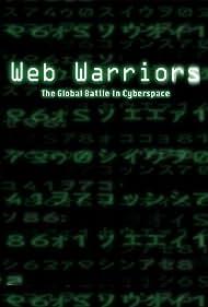 Web Warriors (2008)