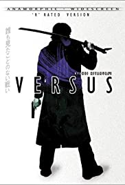 Versus (2000) Poster - Movie Forum, Cast, Reviews