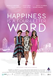 Happiness Is A Four Letter Word Poster