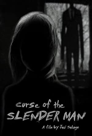 Curse of the Slender Man