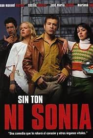 Sin ton ni Sonia (2003)