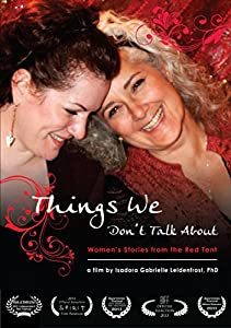 Things We Don't Talk About: Women's Stories from the Red Tent USA