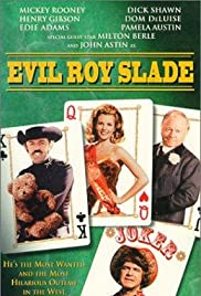 Evil Roy Slade (1972) Poster - Movie Forum, Cast, Reviews