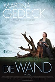 Die Wand (2012) Poster - Movie Forum, Cast, Reviews