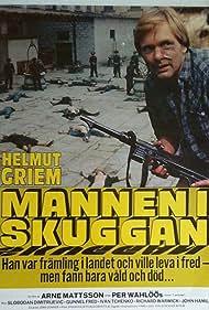 Helmut Griem in Mannen i skuggan (1978)