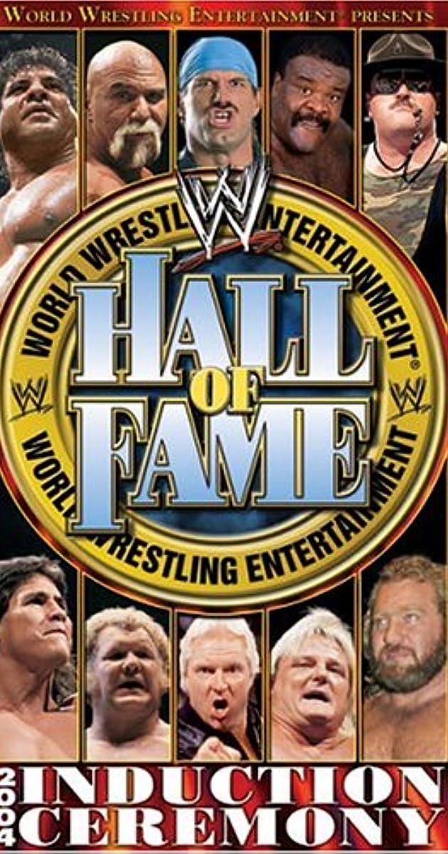 Wwe Hall Of Fame 2020 Full Show.Wwe Hall Of Fame 2004 2004 Imdb