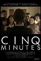 Cinq minutes
