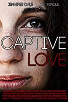 Captive Love (2016) Poster