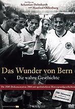 Das Wunder von Bern - Die wahre Geschichte
