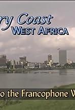 Ivory Coast: Key to the Francophone World