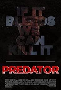 Primary photo for If It Bleeds We Can Kill It: The Making of 'Predator'