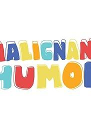 Malignant Humor Poster
