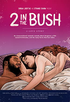 Where to stream 2 in the Bush: A Love Story
