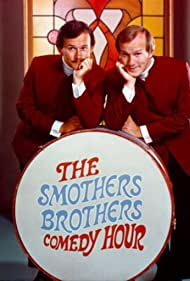 The Smothers Brothers Comedy Hour (1967) Poster - TV Show Forum, Cast, Reviews