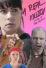 A Real Killjoy (2021)