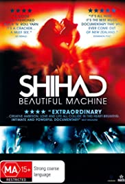 Shihad: Beautiful Machine Poster