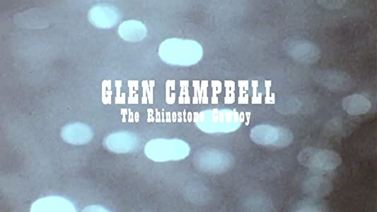 New hd movie trailers download Glen Campbell: The Rhinestone Cowboy [hdrip]