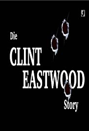 Die Clint Eastwood-Story Poster