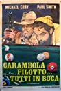Carambola's Philosophy: In the Right Pocket (1975) Poster