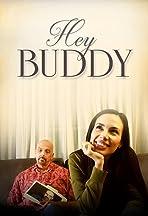 Hey Buddy