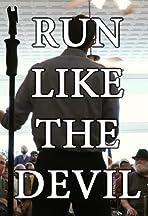 Run Like the Devil