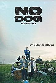 No Dog Poster