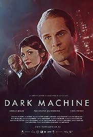 Dark Machine Poster