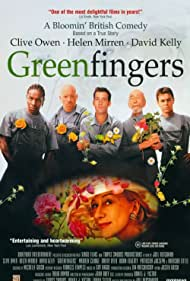 Greenfingers (2001) Poster - Movie Forum, Cast, Reviews