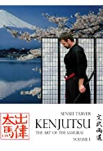 Kenjutsu: The Art of the Samurai Vol. 1