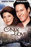 Only Love (1998)