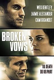 Wes Bentley, Jaimie Alexander, and Cam Gigandet in Broken Vows (2016)