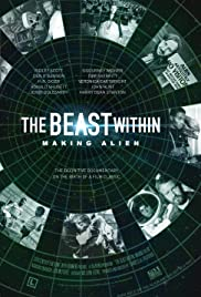 The Beast Within: The Making of 'Alien'(2003) Poster - Movie Forum, Cast, Reviews