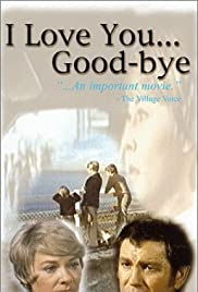I Love You... Good-bye Poster