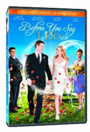 Before You Say 'I Do' (2009) 720p