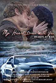 My Heart Dies with You: Hearts at War Poster