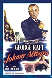 Play or Watch Movies for free Johnny Allegro (1949)