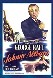 Johnny Allegro (1949) Poster - Movie Forum, Cast, Reviews