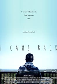 Primary photo for I Came Back