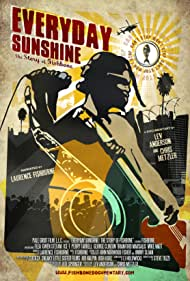 """Poster for the feature documentary """"Everyday Sunshine: The Story of Fishbone"""""""