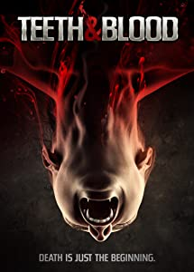 Teeth and Blood movie hindi free download