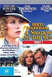 Beryl Markham: A Shadow on the Sun Poster