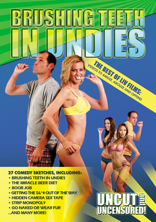 Brushing Teeth in Undies: The Best of Liv Films on FREECABLE TV