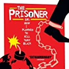 The Prisoner or: How I Planned to Kill Tony Blair (2006)