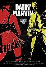 Datin' Marvin