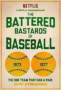 The Battered Bastards Of Baseballเดอะแบตเทอร์บัสตาร์ด ออฟ เบสบอล